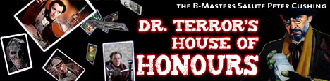 Dr. terror's House of Honours: The B-Masters Salute Peter Cushing