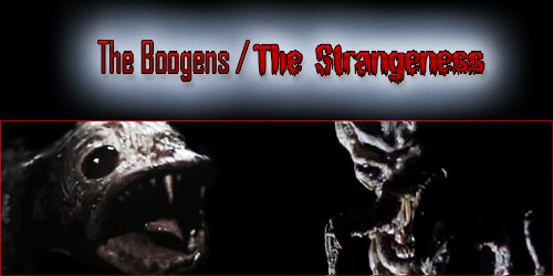 The Boogens / The Strangeness