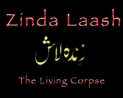 Zinda Laash: The Living Corpse